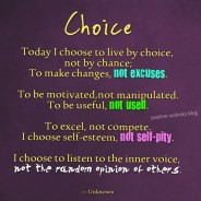 Everything is a Choice!