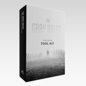 the-gray-areas-small-group-kit