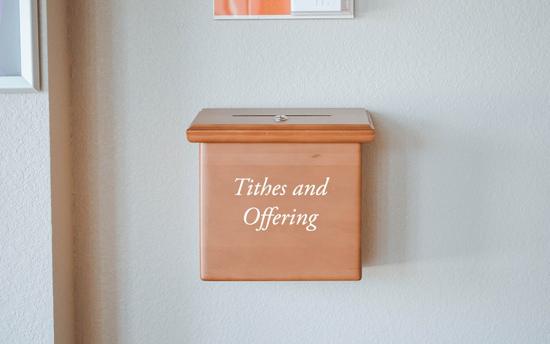 The Tithe: the Blessing of Returning