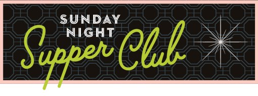 Sunday Night Supper Club