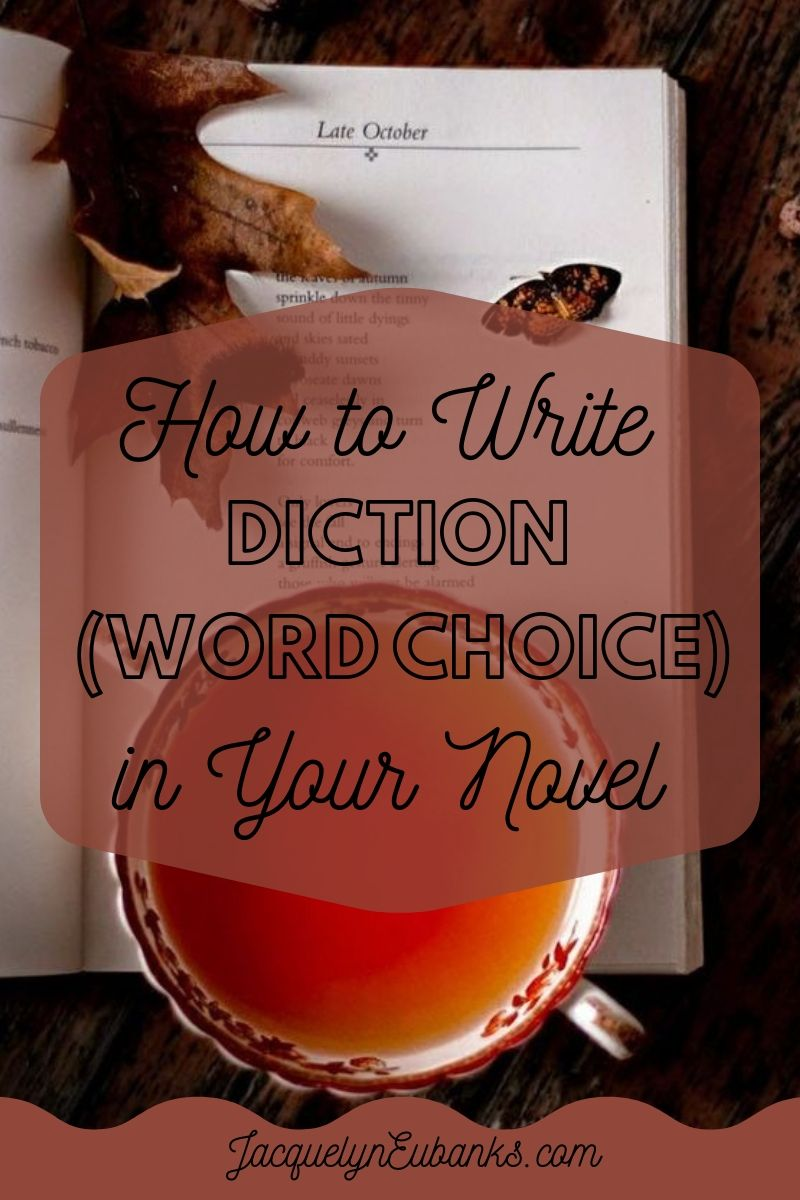 How To Write The Perfect Novel Pt 1 Diction
