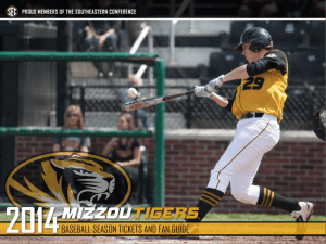 2014 Mizzou Tigers Baseball Season Tickets and Fan Guide created and designed by JA Creative Group