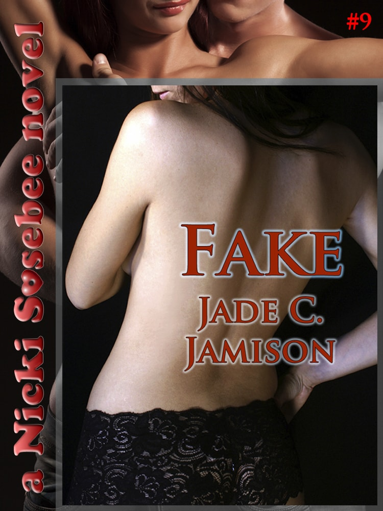 Throwback Thursday – Fake (Nicki Sosebee #9)
