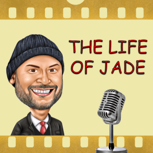 The Life of Jade Podcast Art - Episode #8 (by Jade Sambrook)