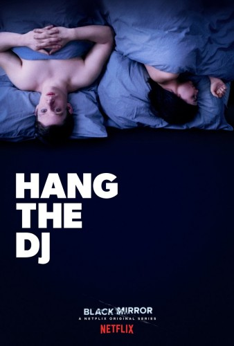 "Netflix libera trailer de ""Black Mirror"" para o episódio ""Hang the DJ"""