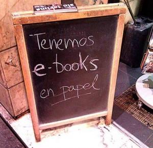 130405 Tenemos e books en papel1425639_647718401945757_1009467791_n