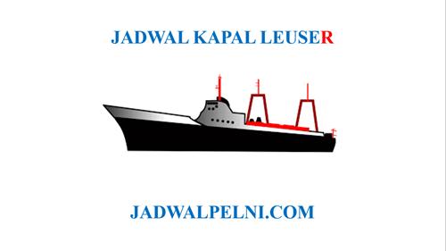 Jadwal Kapal Leuser September 2019 Update