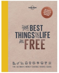 The Best Things In Life Are Free - Travel Book