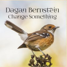 Dagan Bernstein Change Something CD
