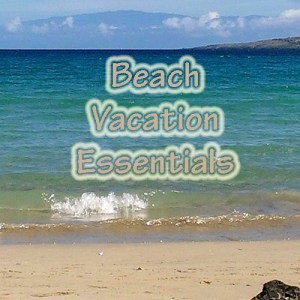 Tips For Your Beach Vacation