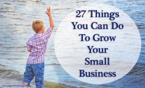 Tips To Grow Your Small Business