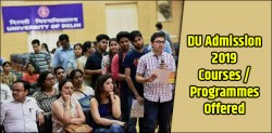 DU Admission 2019: Top Courses and Programmes at Delhi University