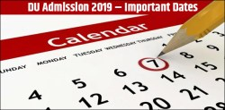 DU Admission 2019: Know Important Dates | Application Dates, DU Cutoffs Dates