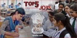 Top 5 Govt Jobs