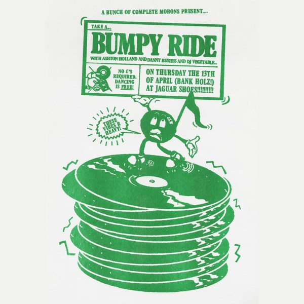 BUMPY RIDE with Ashton Holland, Danny Bushes and DJ Vegetable