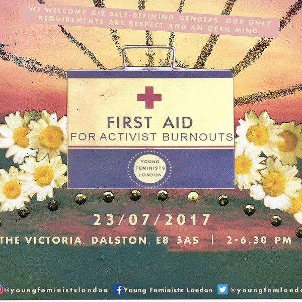 Young Feminists London presents Self Care For Activists