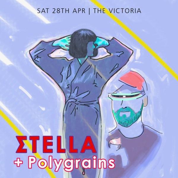 The Victoria presents Σtella + Polygrains