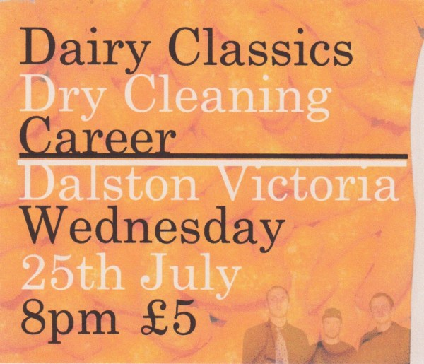 Permanent Slump presents Dairy Classics / Dry Cleaning / Career