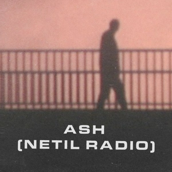 Inhabit w/ Ash (Netil Radio)