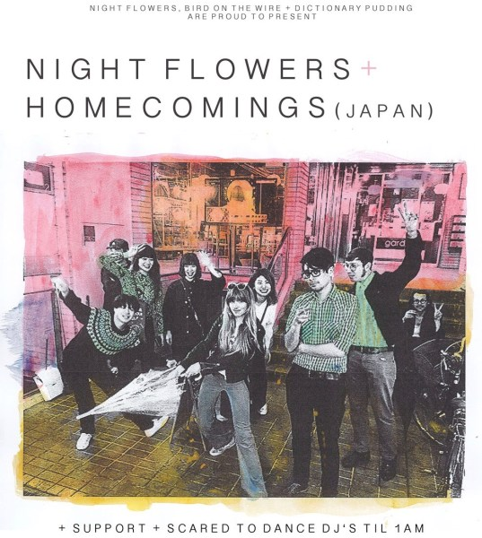 Bird On The Wire presents Night Flowers w/ special guests Homecomings (Japan)