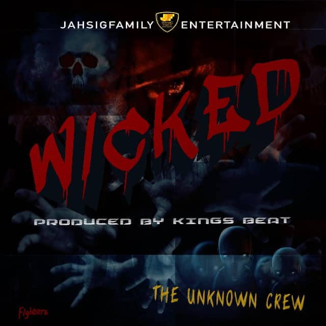 Official Artwork, Wicked Song, By The Unknown Crew, Produced by Kings Beat.