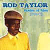 rod taylor   garden