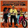 atili bandalero joseph cotton   back to the roots