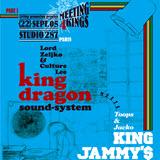 king dragon meets jammys