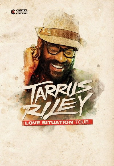 [34] - TARRUS RILEY / LOVE SITUATION TOUR