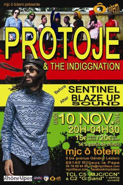 [69] - PROTOJE & THE INDIGGNATION + SENTINEL + BLAZE UP SOUND