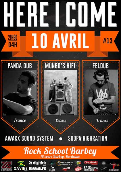 [33] - HERE I COME #13 - PANDA DUB + MUNGO'S HiFi + FELDUB