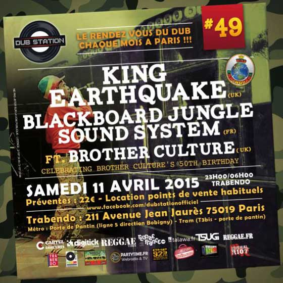 [75] - DUB STATION #49 - KING EARTHQUAKE + BLACKBOARD JUNGLE SOUND SYSTEM & MC BROTHER CULTURE