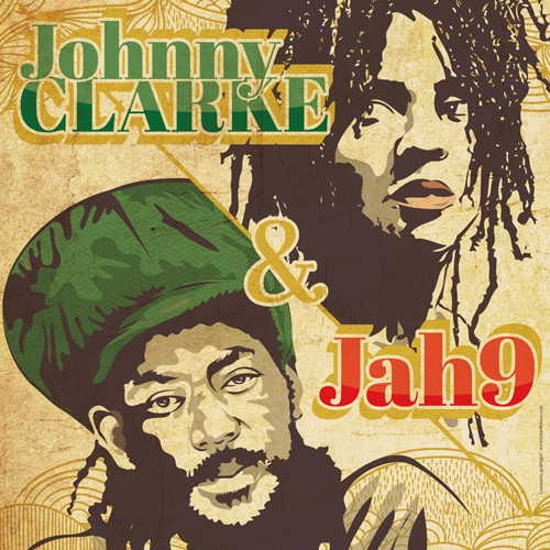 [91] - JOHNNY CLARKE + JAH9