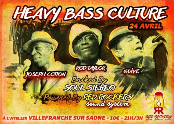 [69] - HEAVY BASS CULTURE - JOSEPH COTTON + ROD TAYLOR + GUIVE - Backed by SOUL STEREO on RED ROCKERS SOUND SYSTEM