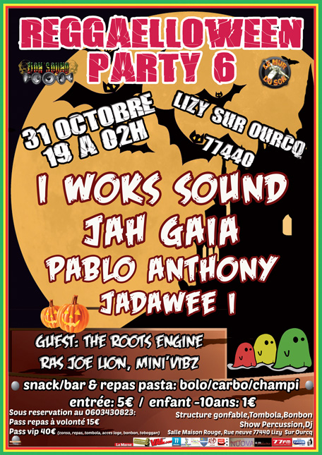 [77] - REGGAELLOWEEN PARTY 6 CONCERT - I WOKS SOUND + JAH GAIA + JADAWEE I + PABLO ANTHONY + GUESTS