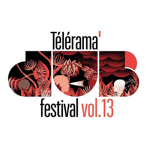 [59] - TELERAMA DUB FESTIVAL #13 - PANDA DUB + THE BUG feat. MANGA + ISHAN SOUND