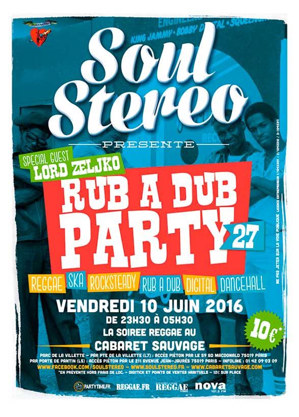 RUB A DUB PARTY #27 - SOUL STEREO SOUND SYSTEM + LORD ZELJKO