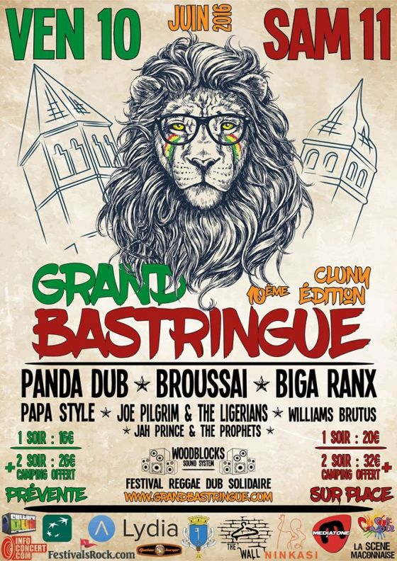 [71] - LE GRAND BASTRINGUE FESTIVAL 10ème EDITION - PANDA DUB + BROUSSA├Å + WILLIAM BRUTUS