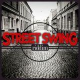 street swing riddim