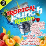 tropical punch riddim