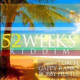 52 weeks riddim