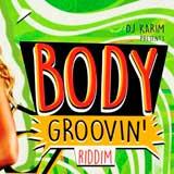 body groovin riddim