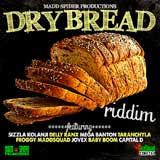 dry bread riddim