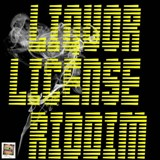 liquor license riddim remix