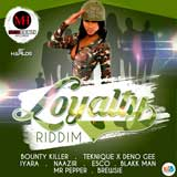loyalty riddim