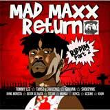 mad maxx return riddim