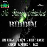 no strings attached riddim