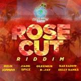 rose cut riddim