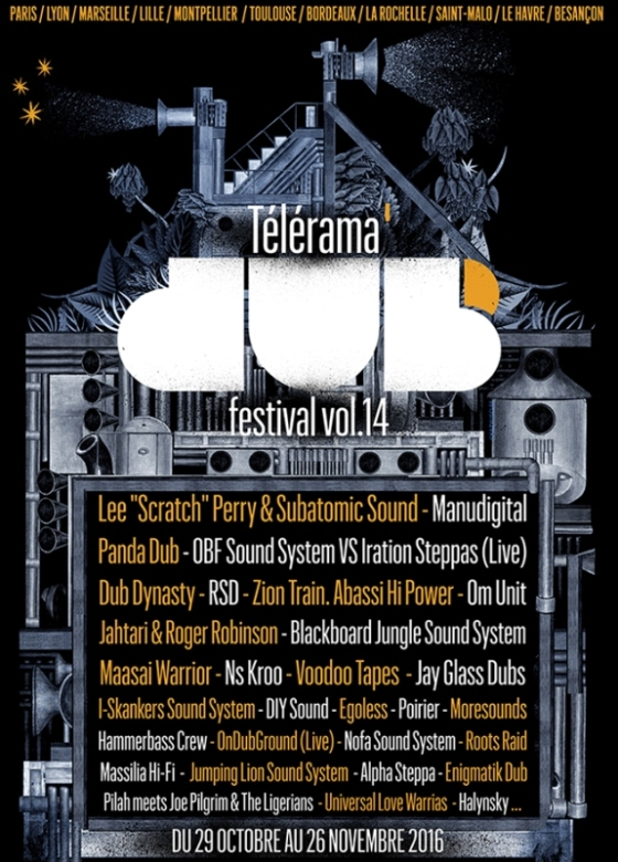 [69] - TELERAMA DUB FESTIVAL #14 - OBF + IRATION STEPPAS + LEE 'SCRATCH' PERRY + MANUDIGITAL + DUB DYNASTY