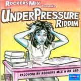 under pressure riddim